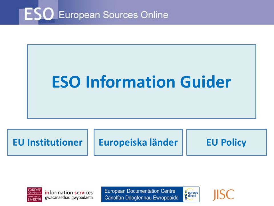 ESO Information Guider EU InstitutionerEU PolicyEuropeiska länder