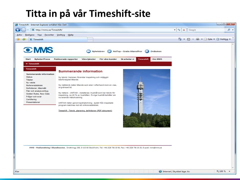 Titta in på vår Timeshift-site