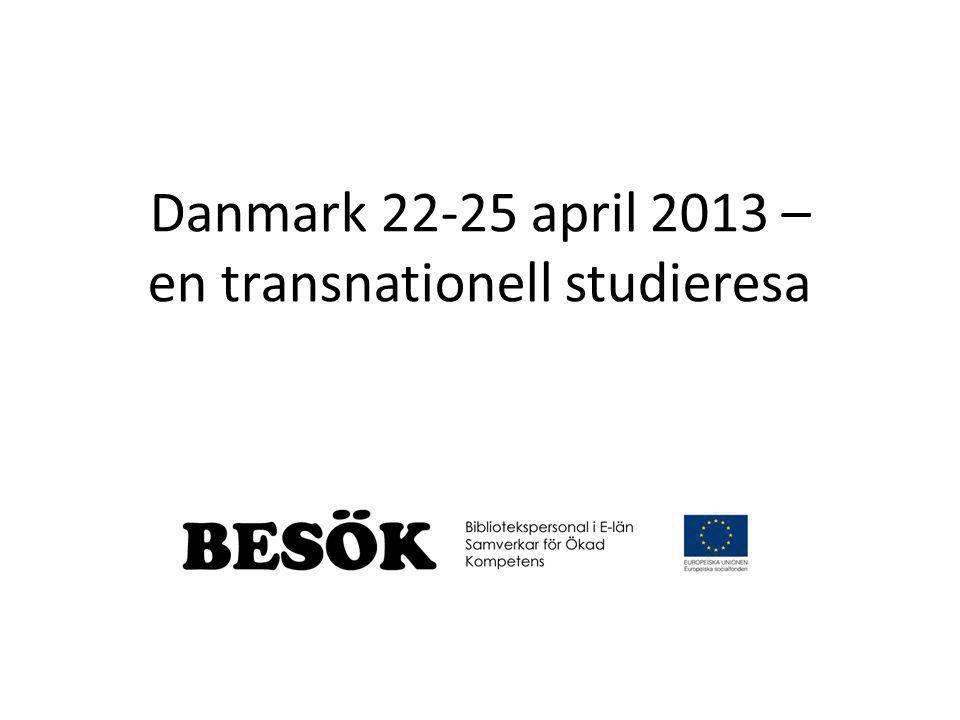 Danmark april 2013 – en transnationell studieresa