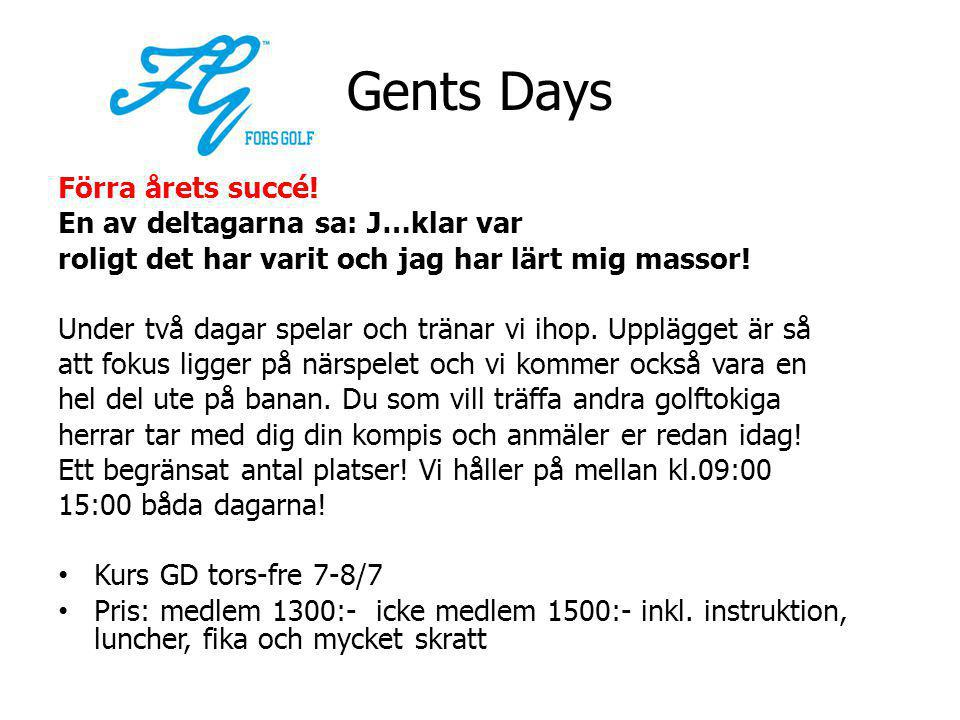 Gents Days Förra årets succé.