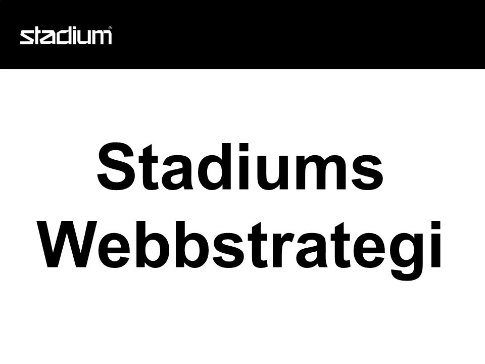 Stadiums Webbstrategi