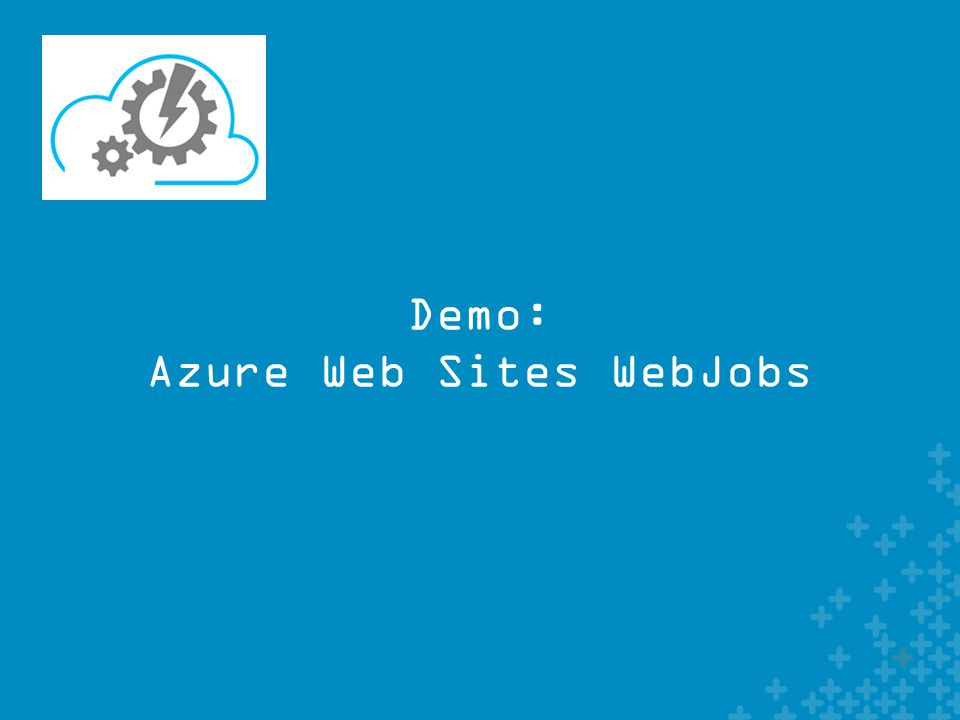 Demo: Azure Web Sites WebJobs
