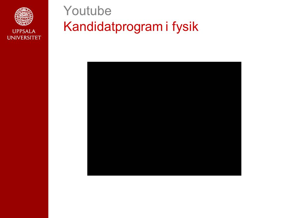 Youtube Kandidatprogram i fysik