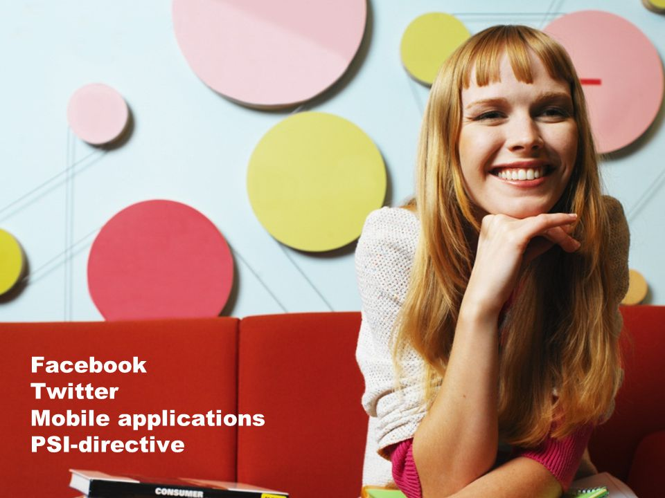 Facebook Twitter Mobile applications PSI-directive