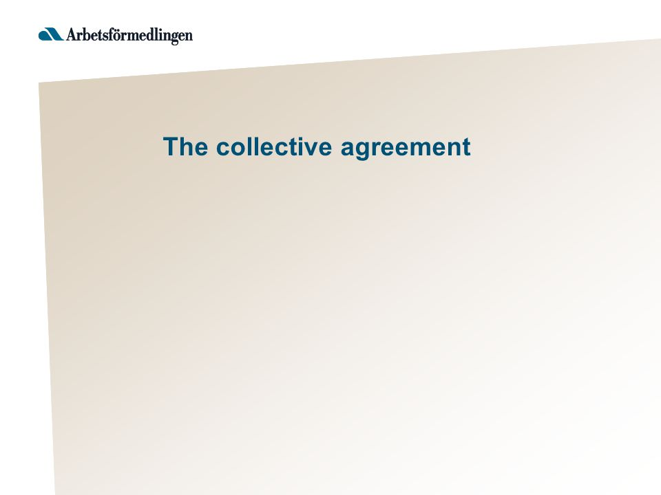 The collective agreement
