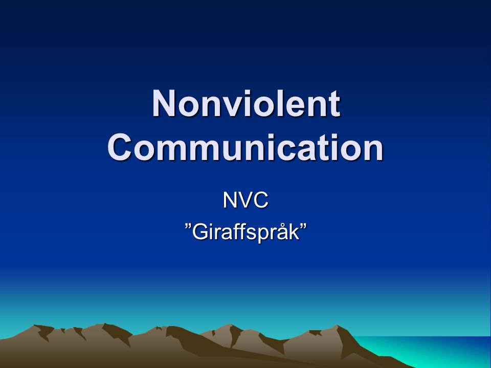 Nonviolent Communication NVC Giraffspråk