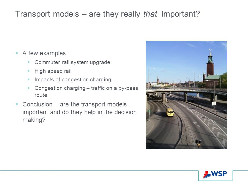 Transport models – are they really that important.